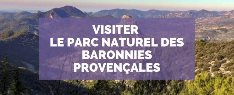 Visiter le Parc Naturel des Baronnies Provençales